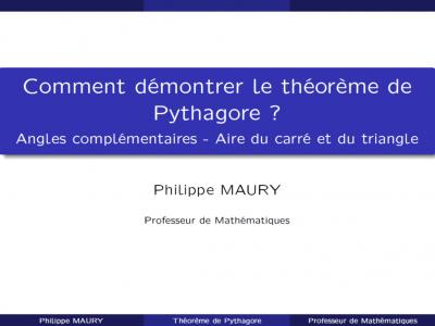 Comment démontrer le théorème de Pythagore ?