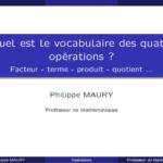 Quel est le vocabulaire des 4 opérations ?